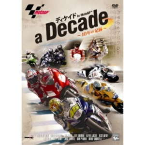 WiCK Decade in MotoGP -10 Year of the Footprints