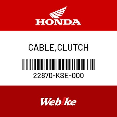 HONDA 22870-KSE-000 CABLE CLUTCH